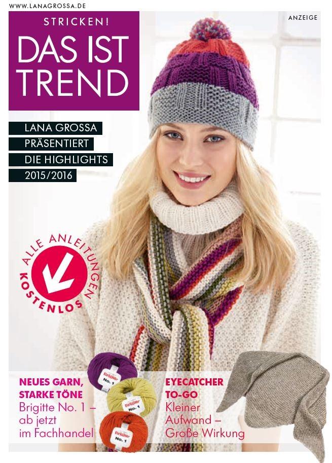 Lana Grossa DAS IST TREND 2015