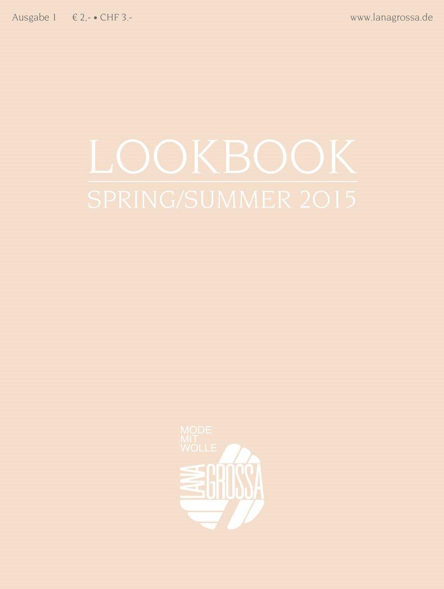 Lana Grossa LOOKBOOK No. 1 - Spring/Summer 2015
