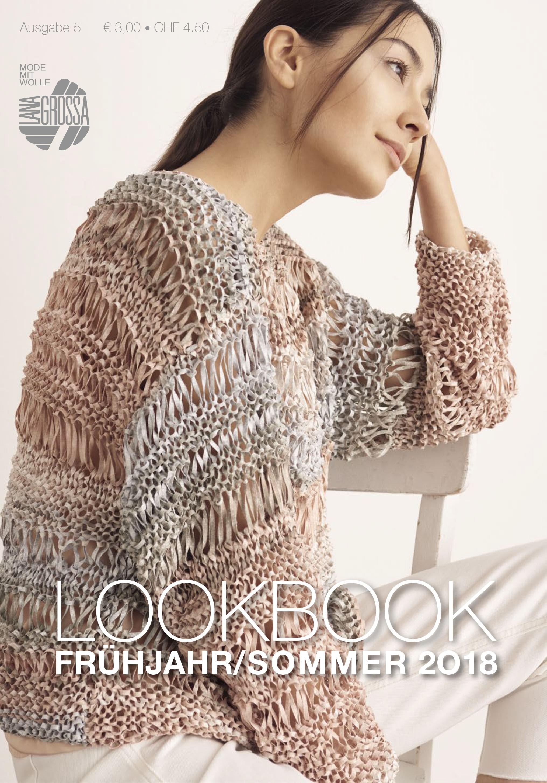 Lana Grossa LOOKBOOK No. 5 - Frühjahr/Sommer 2018